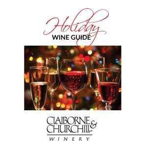 Claiborne & Churchill Holiday Wine Guide